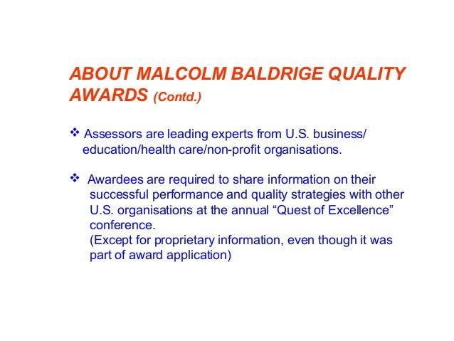 MALCOLM BALDRIGE AWARD CRITARIA 2009 - 2010 Efforts TQM Element Points Leadership 120 Strategic Planning 85 Customer focus...