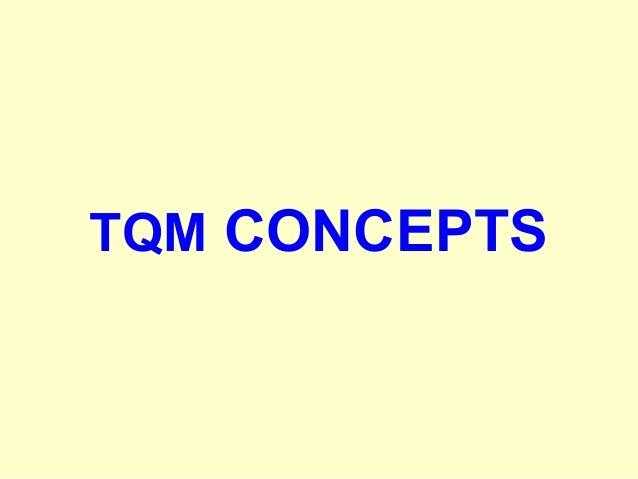 TQM CONCEPTS