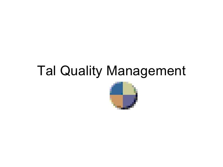 Tal Quality Management