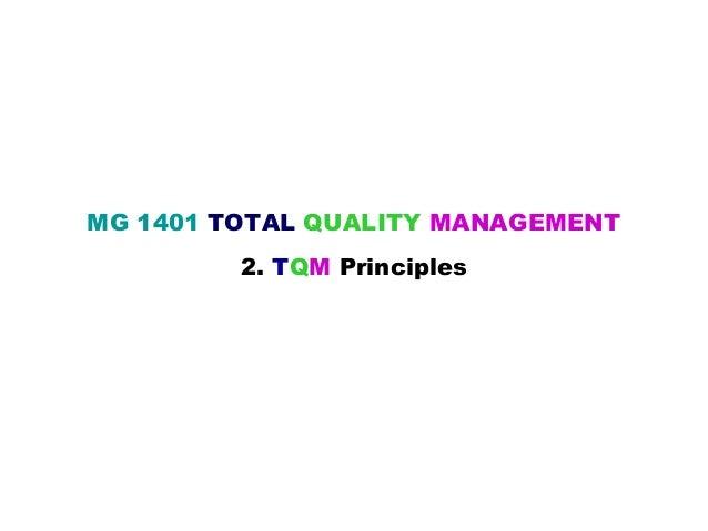 MG 1401 TOTAL QUALITY MANAGEMENT         2. TQM Principles