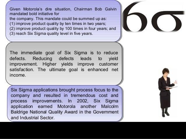 Given Motorola's dire situation, Chairman Bob Galvin Given Motorola's dire situation, Chairman Bob Galvinmandated bold ini...
