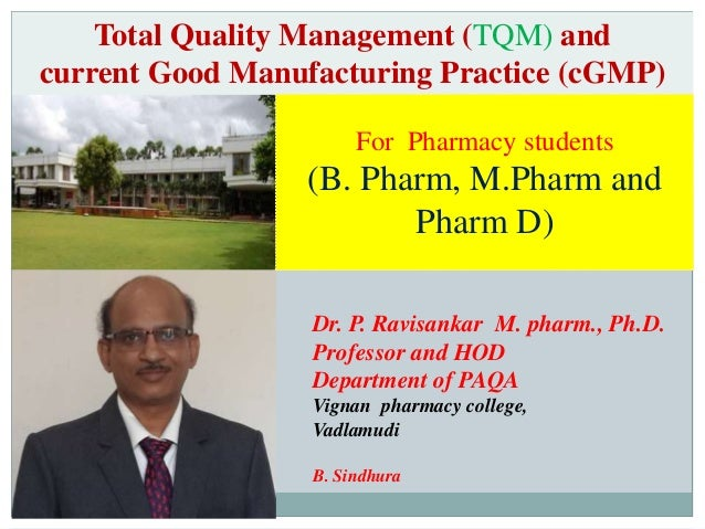 Dr. P. Ravisankar M. pharm., Ph.D. Professor and HOD Department of PAQA Vignan pharmacy college, Vadlamudi B. Sindhura Tot...