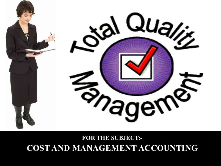 A PRESENTATION ON FOR THE SUBJECT:- COST AND MANAGEMENT ACCOUNTING