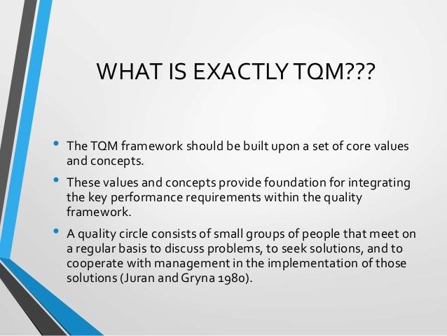 total quality management in the growing Although manufacturing industries adopted tqm a long time ago, the adoption of  total quality management in construction is only a recent.