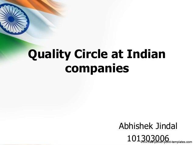 Quality Circle at Indian  companies  Abhishek Jindal  101303006