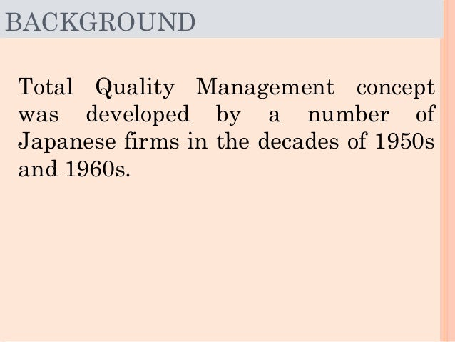 total quality management of mcdonalds 1 this paper presents a comparison of managerial perceptions of total quality management (tqm) practices in three types of small businesses in the service.