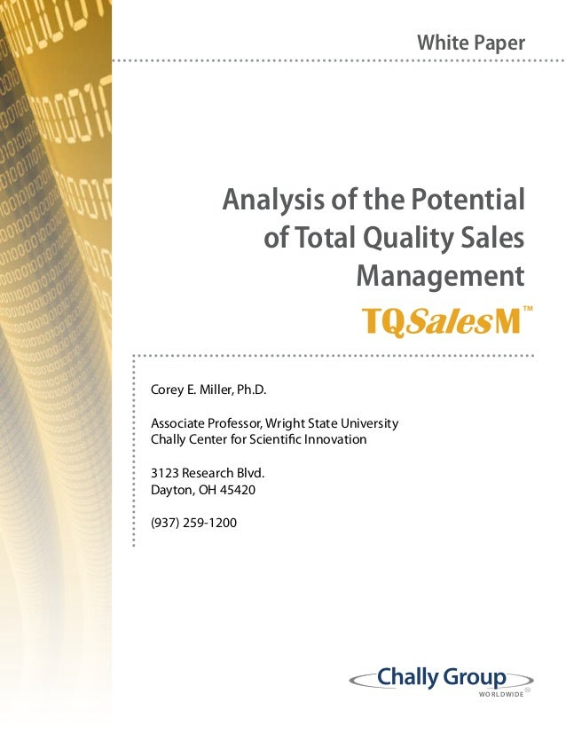WORLDWIDE Analysis of the Potential of Total Quality Sales Management White Paper Corey E. Miller, Ph.D. Associate Profess...