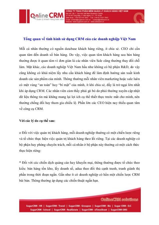 Tổng quan về tình hình sử dụng CRM của các doanh nghiệp Việt NamMỗi cá nhân thường có nguồn database khách hàng riêng, ít ...