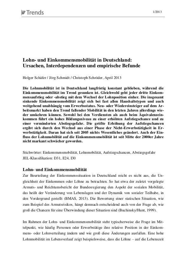 1/2013Lohn- und Einkommensmobilität in Deutschland:Ursachen, Interdependenzen und empirische BefundeHolger Schäfer / Jörg ...