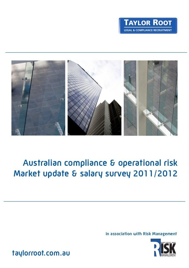 Australian compliance & operational riskMarket update & salary survey 2011/2012                       In association with ...