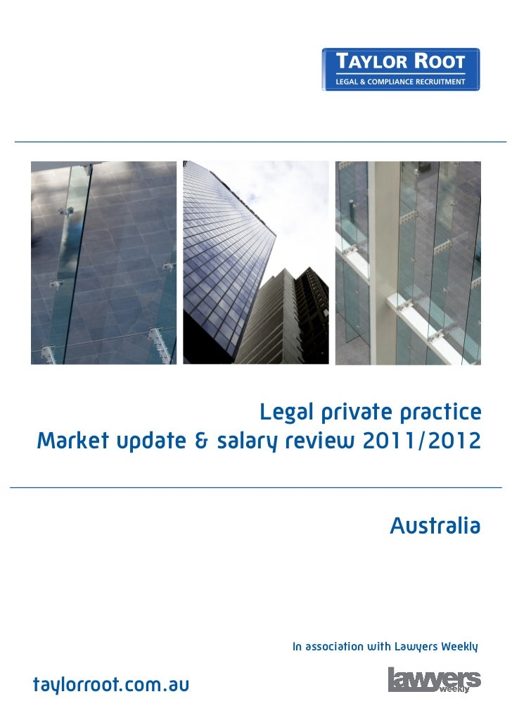 Legal private practiceMarket update & salary review 2011/2012                                         Australia           ...