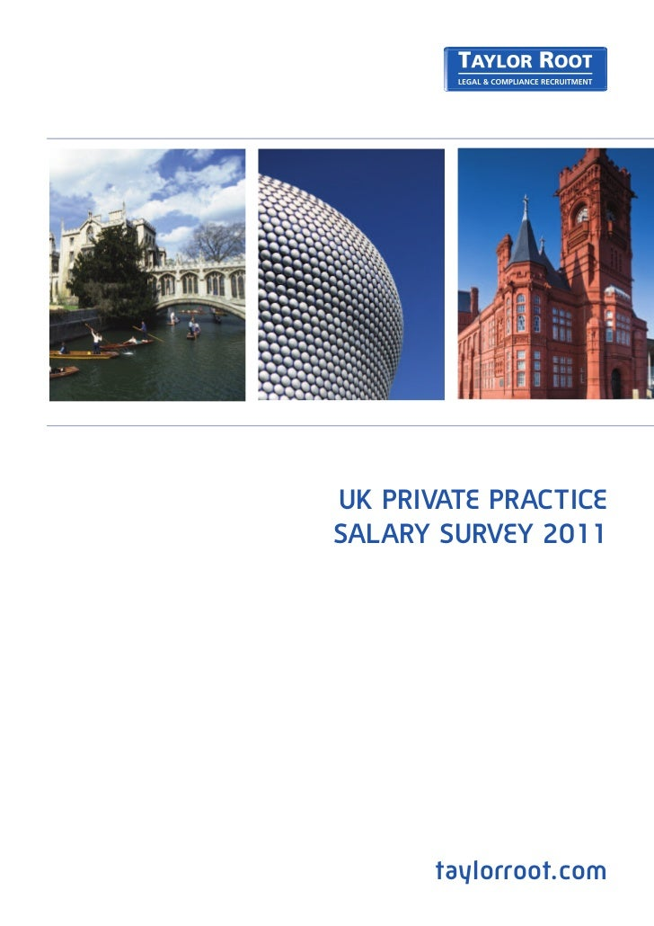 UK PRIVATE PRACTICESALARY SURVEY 2011       taylorroot.com