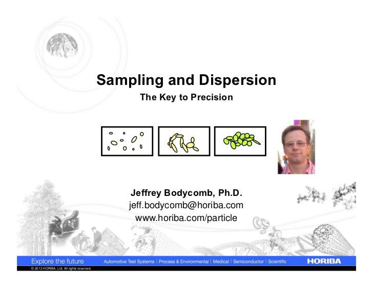 Sampling and Dispersion                                                 The Key to Precision                              ...