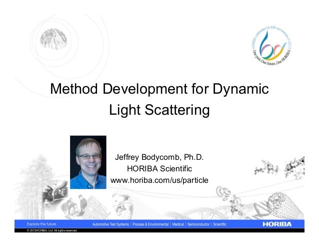 Method Development for Dynamic                         Light Scattering                                           Jeffrey ...