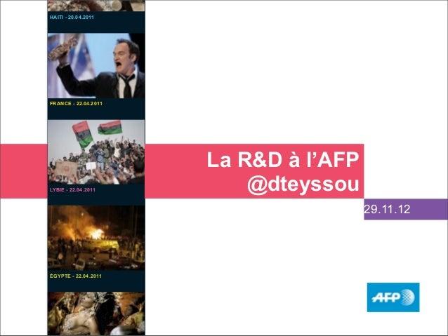 HAITI - 20.04.2011FRANCE - 22.04.2011                                            La R&D à l'AFPLYBIE - 22.04.2011         ...