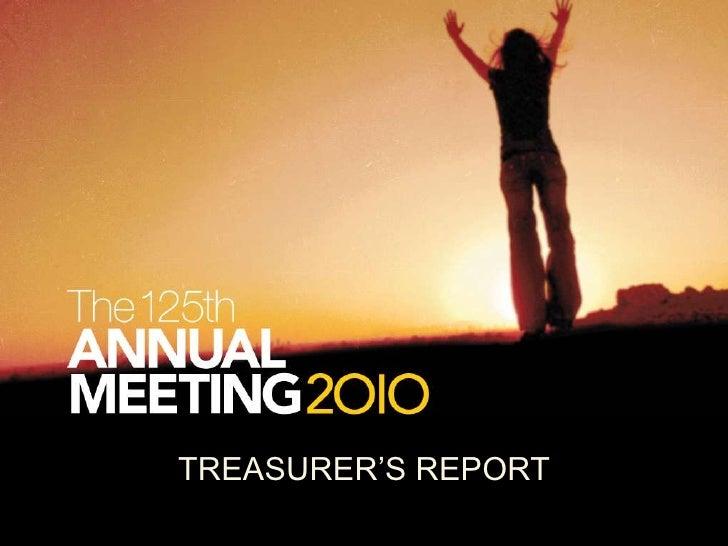 TREASURER'S REPORT<br />