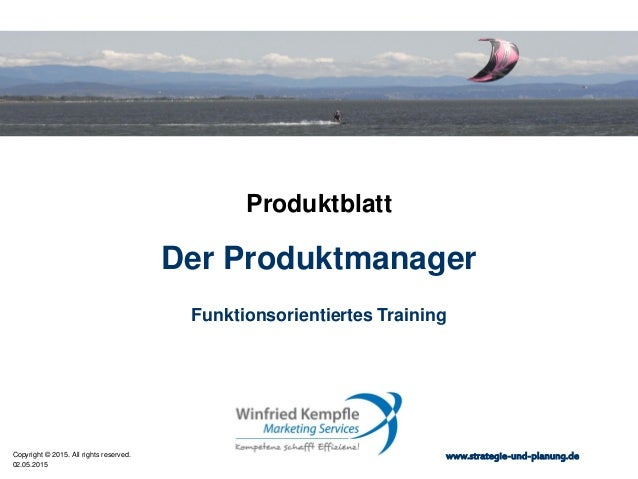 02.05.2015 Copyright © 2015. All rights reserved. www.strategie-und-planung.de Der Produktmanager Produktblatt Funktionsor...
