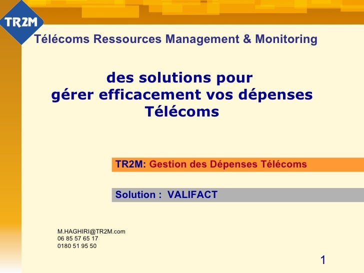 Télécoms Ressources Management & Monitoring des solutions pour  gérer efficacement vos dépenses Télécoms TR2M:  Gestion de...