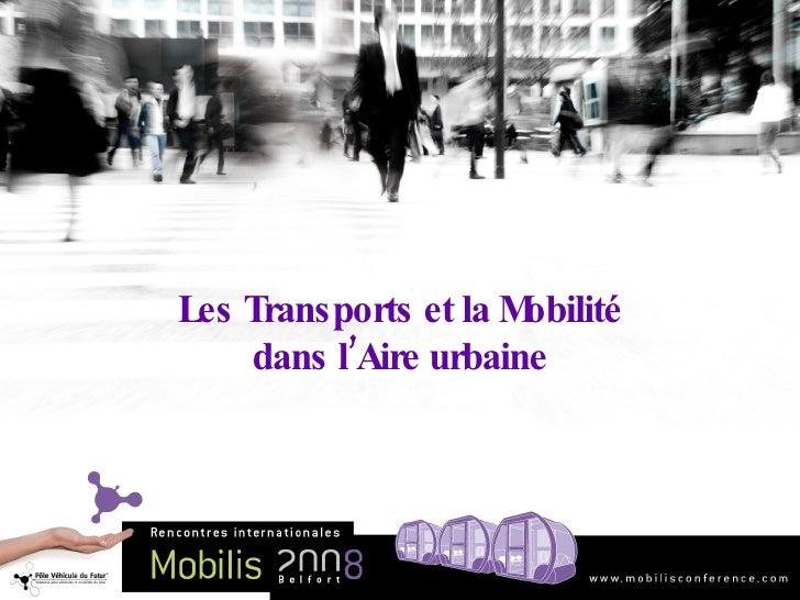 Les Transports et la Mobilité dans l'Aire urbaine