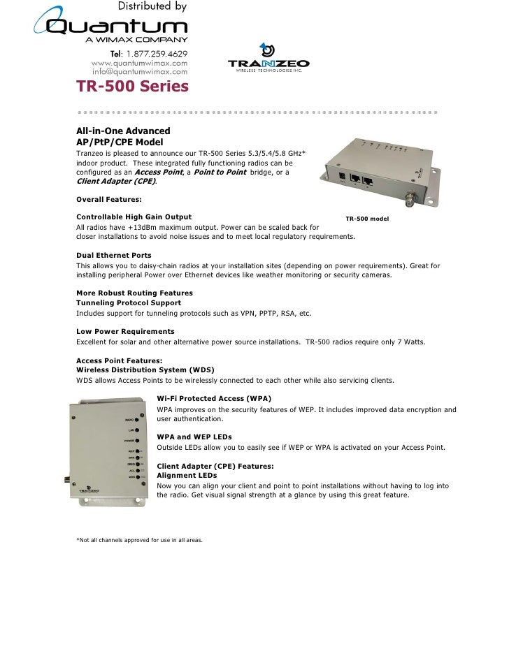 TR-500 Series  All-in-One Advanced AP/PtP/CPE Model Tranzeo is pleased to announce our TR-500 Series 5.3/5.4/5.8 GHz* indo...