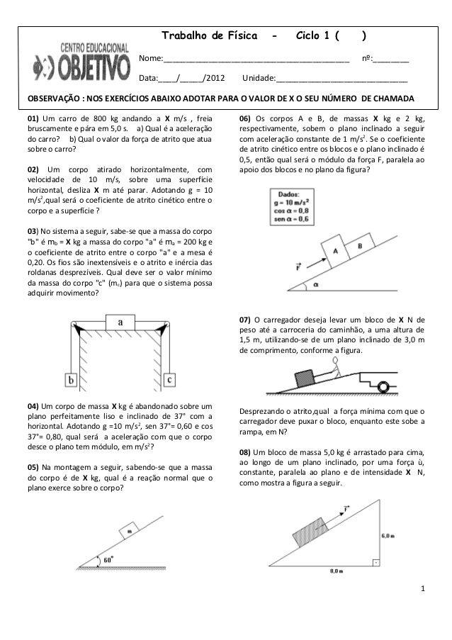 Trabalho de Física          -       Ciclo 1 (          )                                 Nome:____________________________...