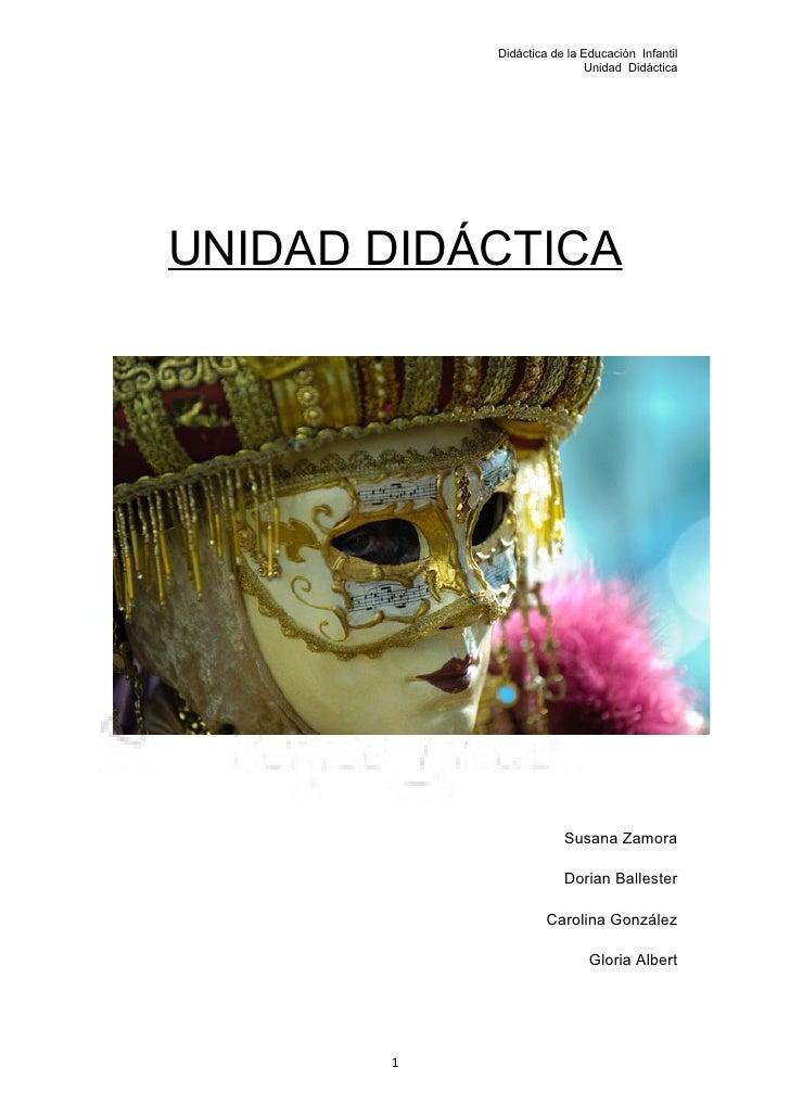 Didáctica de la Educación Infantil                            Unidad Didáctica     UNIDAD DIDÁCTICA                       ...