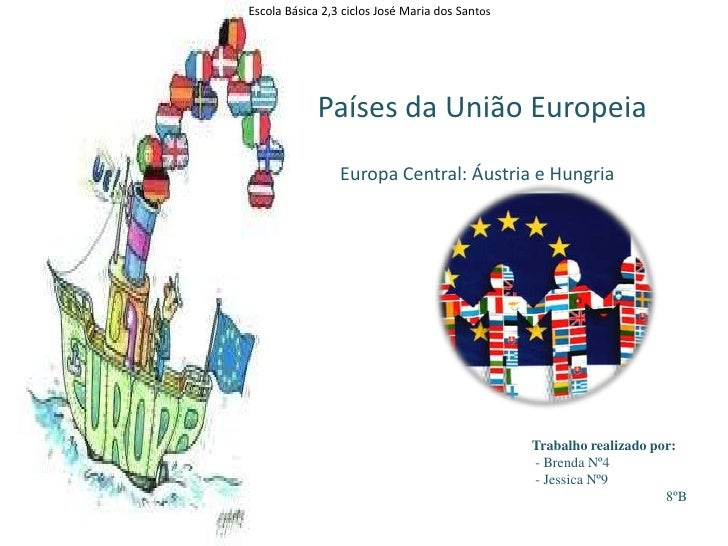 Escola Básica 2,3 ciclos José Maria dos Santos                                                           <br />Países da U...