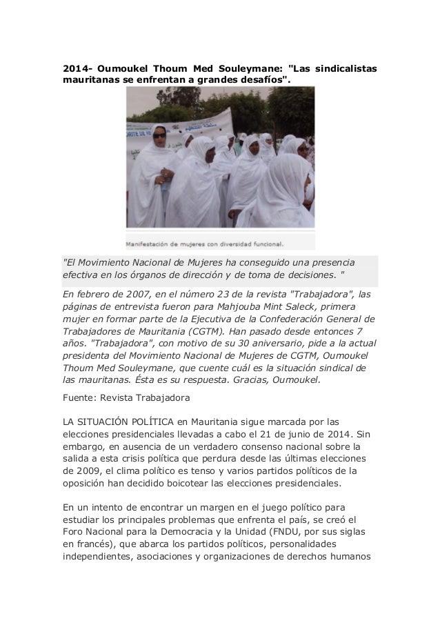 """2014- Oumoukel Thoum Med Souleymane: """"Las sindicalistas mauritanas se enfrentan a grandes desafíos"""". """"El Movimiento Nacion..."""
