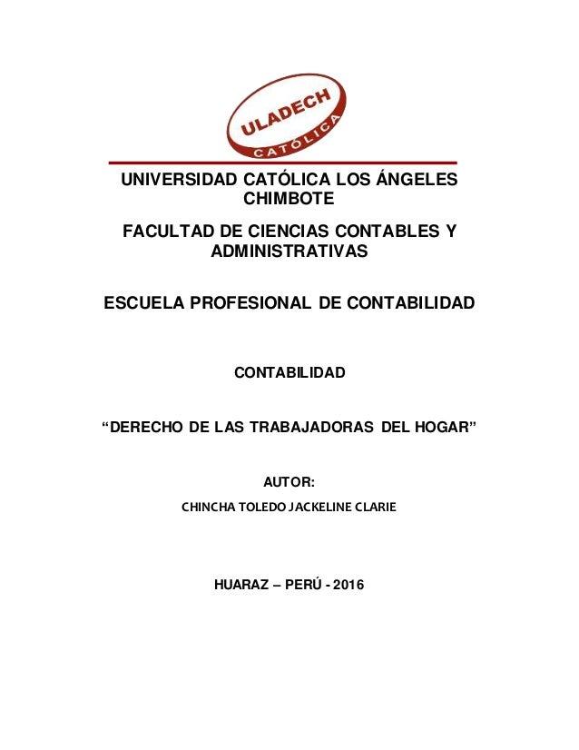 UNIVERSIDAD CATÓLICA LOS ÁNGELES CHIMBOTE FACULTAD DE CIENCIAS CONTABLES Y ADMINISTRATIVAS ESCUELA PROFESIONAL DE CONTABIL...