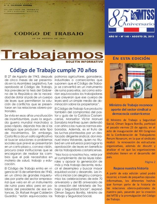Código de Trabajo cumple 70 años En esta edición Ministro de Trabajo reconoce aporte del sector sindical a democracia cost...