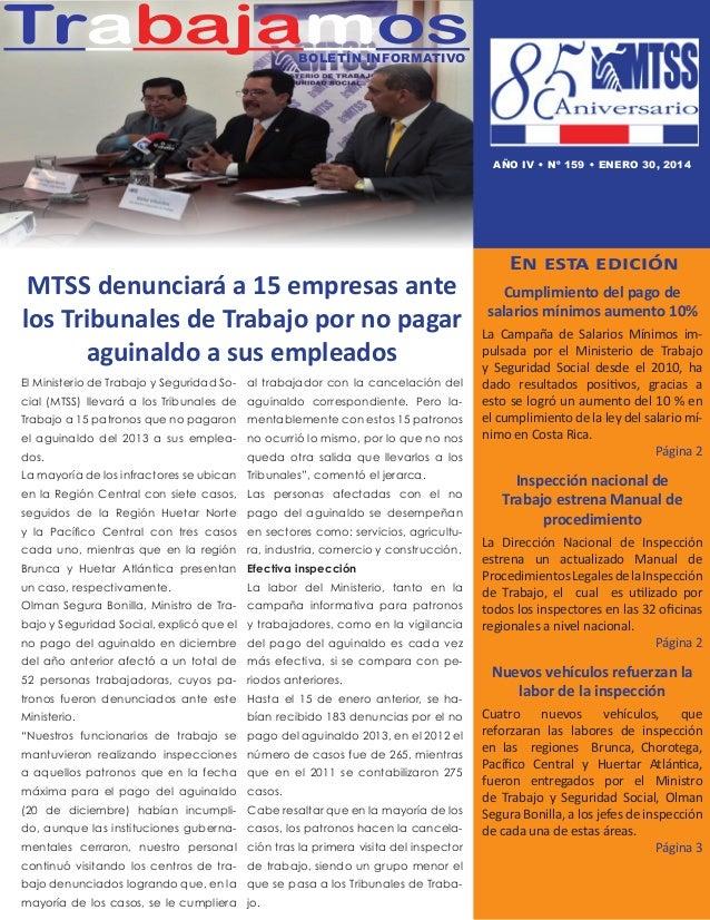Trabajamos Boletín informativo  AÑO IV • nº 159 • Enero 30, 2014  MTSS denunciará a 15 empresas ante los Tribunales de Tra...