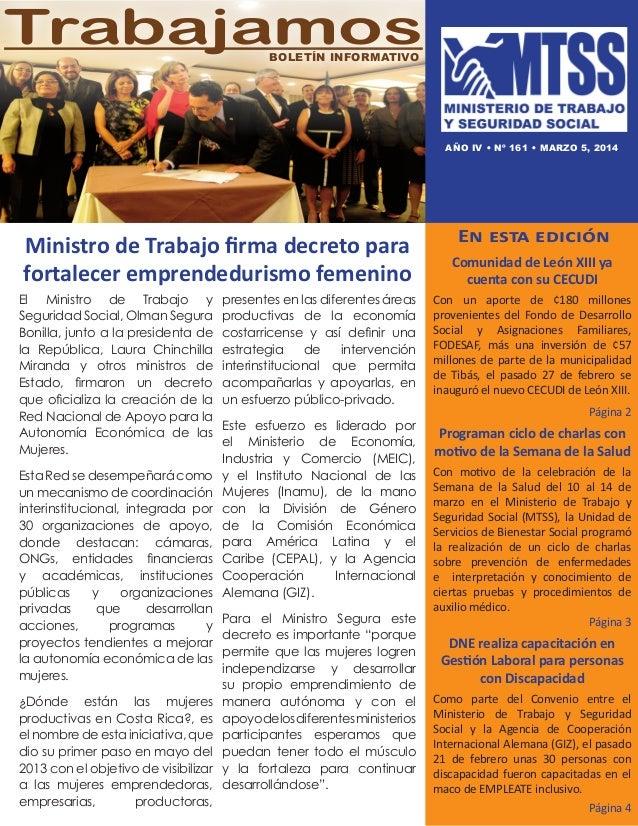 Trabajamos Boletín informativo  AÑO IV • nº 161 • marzo 5, 2014  Ministro de Trabajo firma decreto para fortalecer emprend...