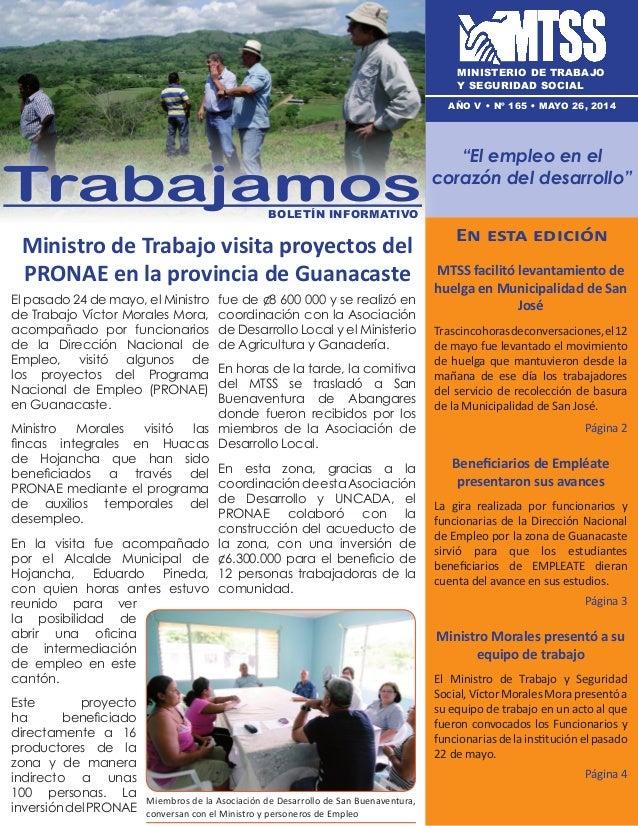 Ministro de Trabajo visita proyectos del PRONAE en la provincia de Guanacaste En esta edición MTSS facilitó levantamiento ...