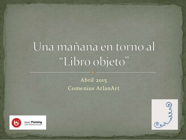 Abril 2015 Comenius AtlanArt