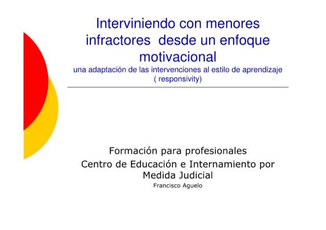Interviniendo con menores infractores desde un enfoque motivacional  una adaptación de las intervenciones al estilo de apr...