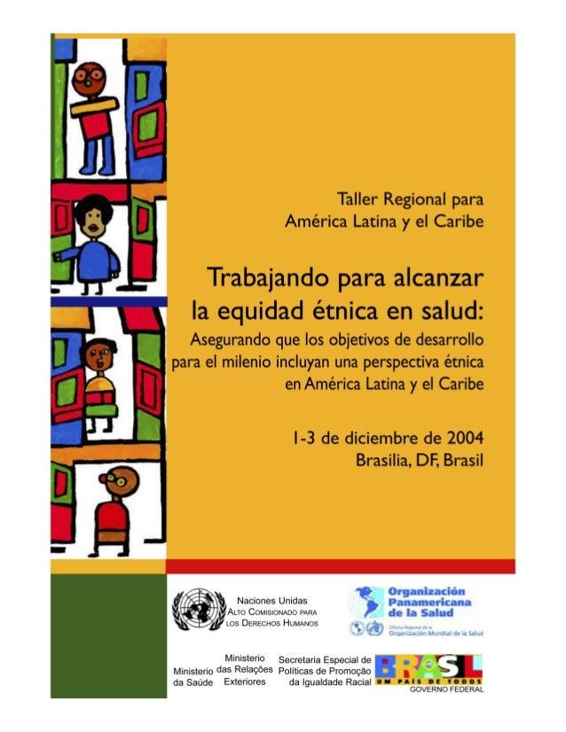 © Unidad de Género, Etnicidad y Salud de la Organización Panamericana de la Salud, Oficina Regional de la Organizacion Mun...