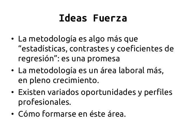 ¿Trabajar en metodología? Una charla de Ciencia Ficción Slide 3