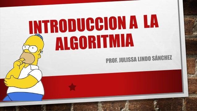 Un algoritmo es un método de solución de un  problema expresado a través de un  conjunto de pasos, procedimientos o accion...