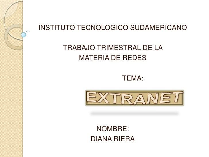 INSTITUTO TECNOLOGICO SUDAMERICANO       TRABAJO TRIMESTRAL DE LA         MATERIA DE REDES                     TEMA:      ...