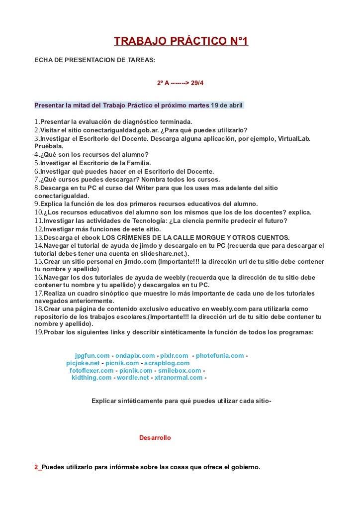TRABAJO PRÁCTICO N°1ECHA DE PRESENTACION DE TAREAS:                                         2º A -------> 29/4Presentar la...