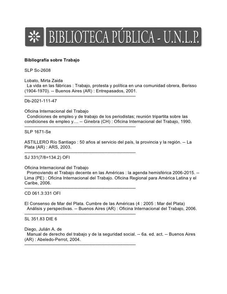 Bibliografía sobre Trabajo  SLP Sc-2608  Lobato, Mirta Zaida   La vida en las fábricas : Trabajo, protesta y política en u...