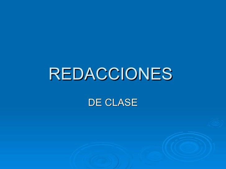 REDACCIONES  DE CLASE