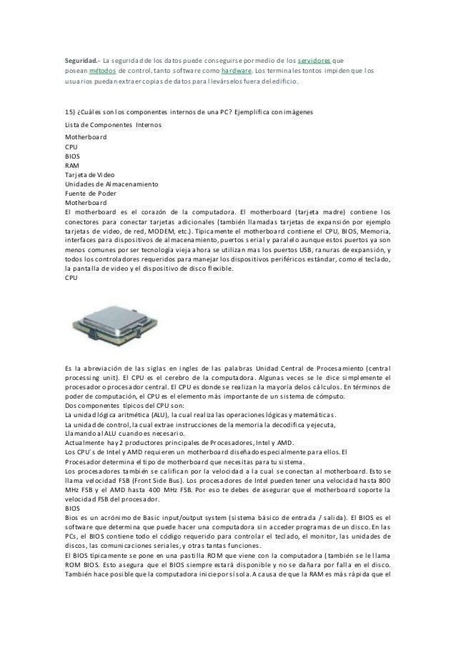 Seguridad.- La seguridad de los datos puede conseguirsepor medio de los servidores que posean métodos de control,tanto sof...