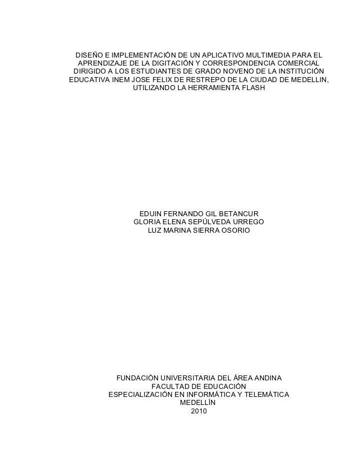 DISEÑO E IMPLEMENTACIÓN DE UN APLICATIVO MULTIMEDIA PARA EL  APRENDIZAJE DE LA DIGITACIÓN Y CORRESPONDENCIA COMERCIAL DIRI...