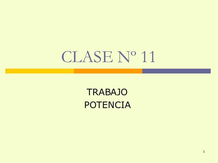 CLASE Nº 11 TRABAJO POTENCIA