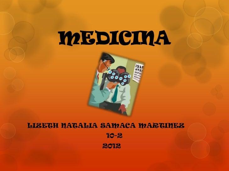 MEDICINALIZETH NATALIA SAMACA MARTINEZ               10-2              2012