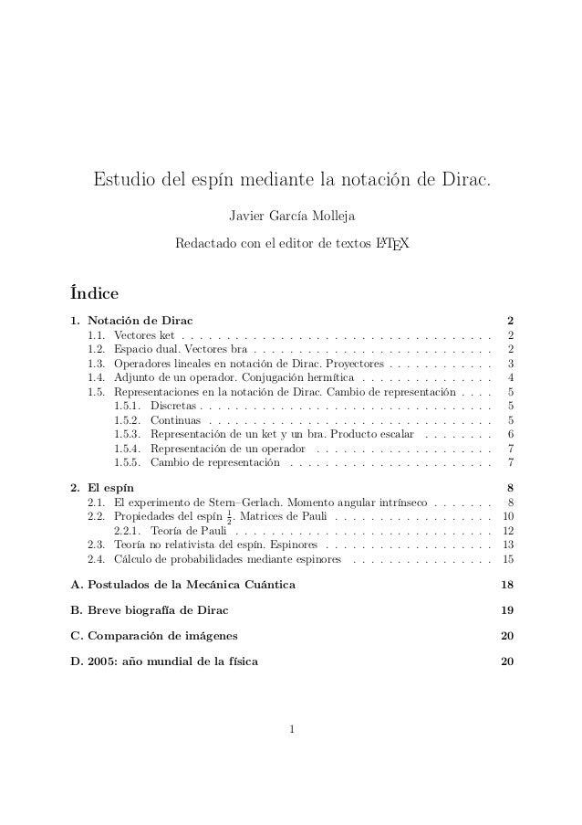 Estudio del espín mediante la notación de Dirac.                                 Javier García Molleja                    ...