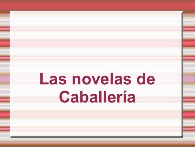 Las novelas deCaballería