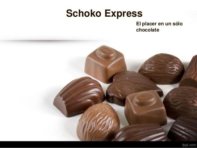 Schoko Express El placer en un sólo chocolate