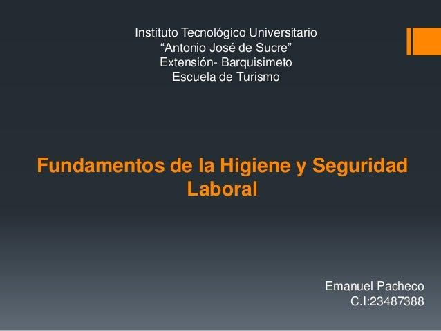 """Instituto Tecnológico Universitario """"Antonio José de Sucre"""" Extensión- Barquisimeto Escuela de Turismo Emanuel Pacheco C.I..."""